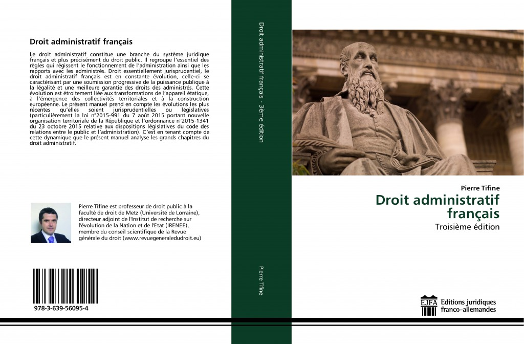 Pierre Tifine. Droit administratif français. 3ème édition.